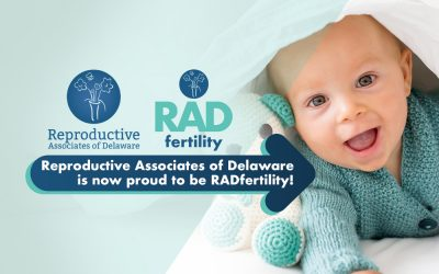 Reproductive Associates of Delaware is Now Proud to be RADfertility!
