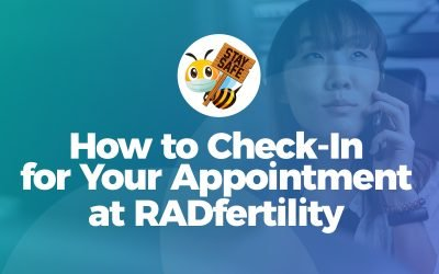 How to Check-In for Your Appointment at RADfertility