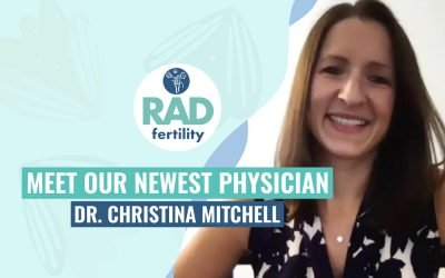 Meet RADfertility's Newest Physician, Dr. Christina Mitchell