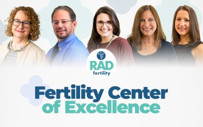 RADfertility Is Proud to Be Recognized as a Fertility Center of Excellence