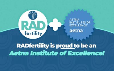 RADfertility Is Now an Aetna Institute of Excellence